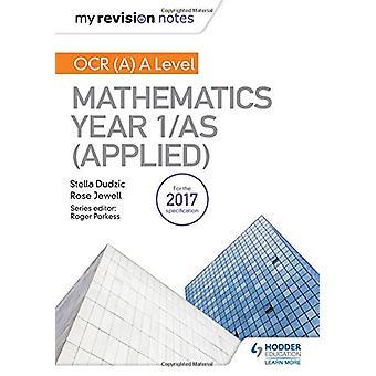 Notatene revisjon - OCR (A) en nivå matematikk år 1/som (brukes av
