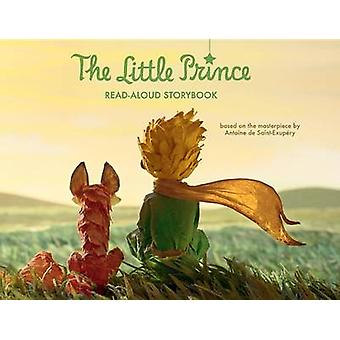The Little Prince Read-Aloud Storybook - Abridged Original Text by Ant