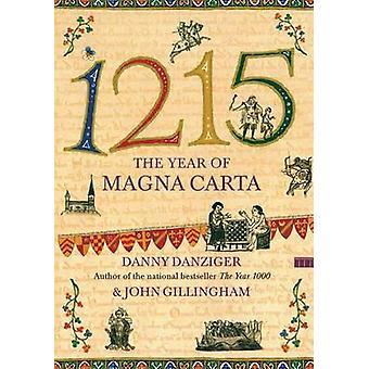 1215 - het jaar van de Magna Carta door Danny Danziger - John Gillingham - 9