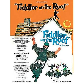 Fiddler on the Roof Piano/Vocal Sections by Hal Leonard Publishing Co