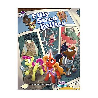 Filly Sized Follies Tails of Equestria MLP RPG Expansion Pack