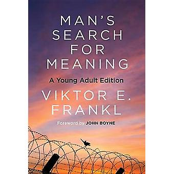 Man's Search for Meaning - Young Adult Edition - Young Adult Edition by