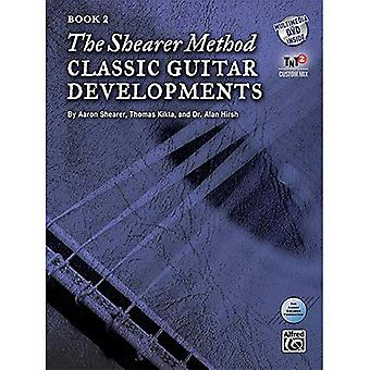 The Shearer Method: Classic Guitar Developments, Book 2 [With DVD]