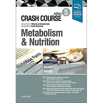Crash Course Metabolism and Nutrition by Olivia Vanbergen