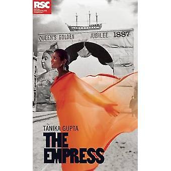 Die Kaiserin von Gupta & Tanika Autor