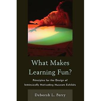What Makes Learning Fun? - Principles for the Design of Intrinsically