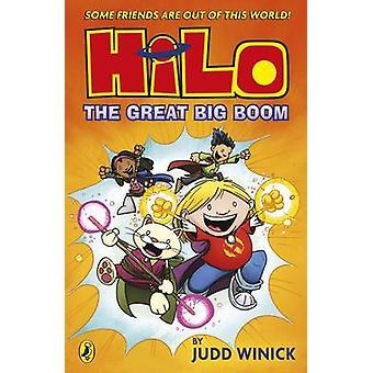 Hilo The Great Big Boom Hilo Book 3 by Judd Winick