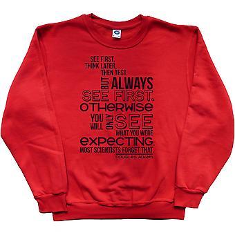 Douglas Adams et Quot;Voir First-quot; Citation Sweatshirt rouge