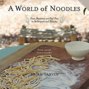 A World of Noodles door Brian Yarvin