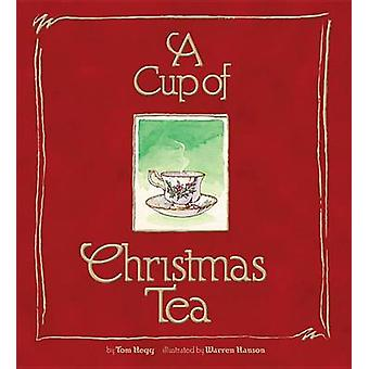 A Cup of Christmas Tea by Tom Hegg - 9781939881090 Book
