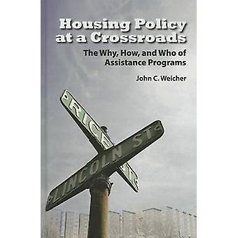 Housing Policy at a Crossroads par John C. Weicher