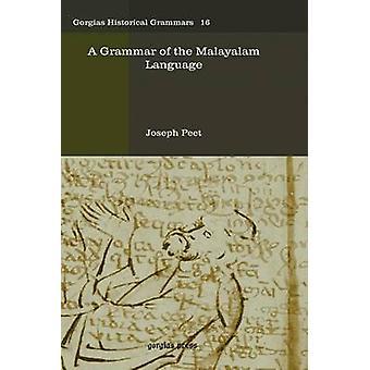 A Grammar of the Malayalam Language by Peet & Joseph
