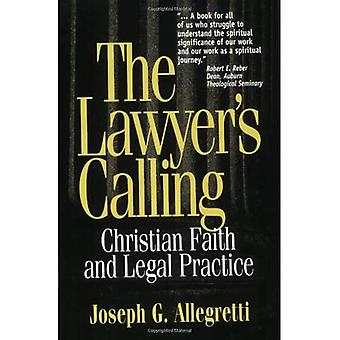 Lawyer's Calling: Christian Faith and Legal Practice