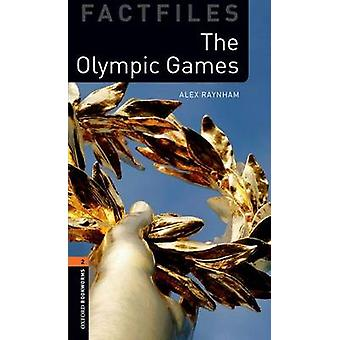 Oxford Bookworms Library Factfiles - Level 2 - The Olympic Games (3rd R