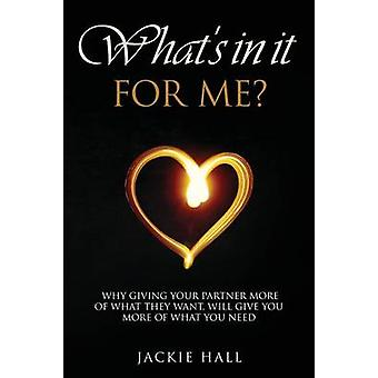 Whats in It for Me by Hall & Jackie