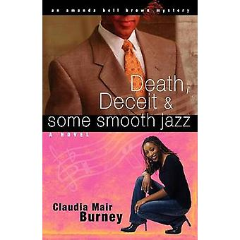 Death Deceit  Some Smooth Jazz by Burney & Claudia Mair