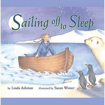 Sailing Off to Sleep by Ashman & Linda