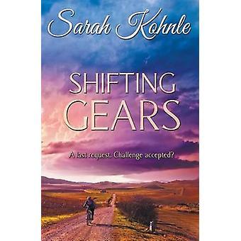 Shifting Gears by Kohnle & Sarah
