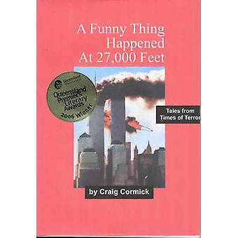 A Funny Thing Happened At 27000 Feet by Cormick & Craig