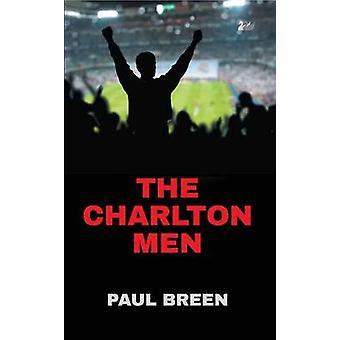 The Charlton Men by Breen & Paul