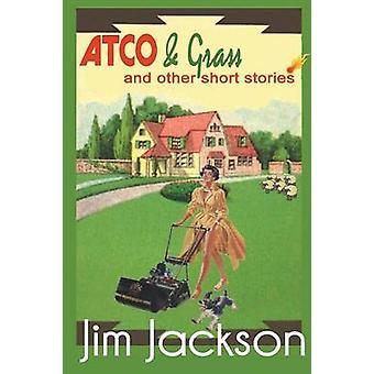 Atco  Grass by Jackson & Jim
