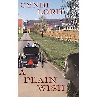 A Plain Wish by Lord & Cyndi
