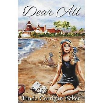 Dear All by Baker & Linda C.