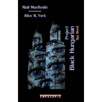Project Black Hungarian by Macroslin & Niall
