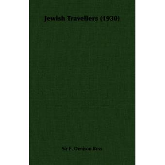 Jewish Travellers 1930 by Ross & Edward Denison