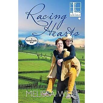 Racing Hearts by West & Melissa