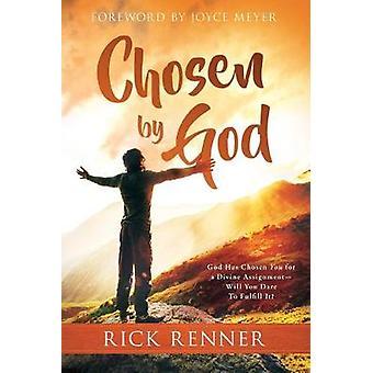 Chosen By God by Rick Renner - 9781680313673 Book