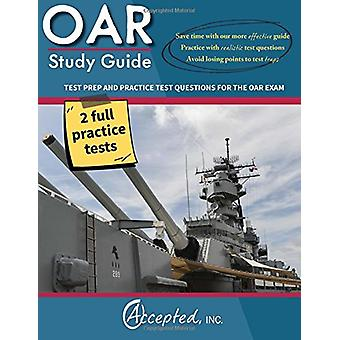 Oar Study Guide - Oar Test Prep and Practice Test Questions for the Of