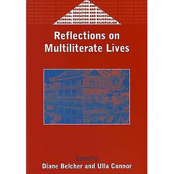 Pohdintoja Multiliterate Lives Diane D. Belcher - 978185359521