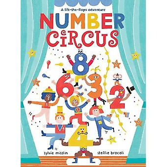 Number Circus by Sylvie Misslin - 9781782857655 Book