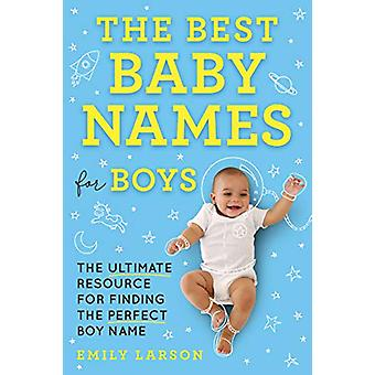 Best Baby Names for Boys by Emily Larson - 9781492697282 Book