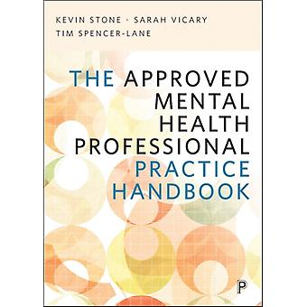 Approved Mental Health Professional Practice Handbook by Kevin Stone