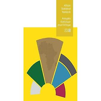 African Statistical Yearbook� 2018 (Bilingual Edition) (African statistical yearbook / Annuaire statistique pour l'Afrique)
