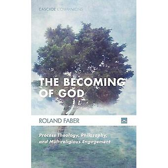 The Becoming of God by Roland Faber - 9781606088852 Book