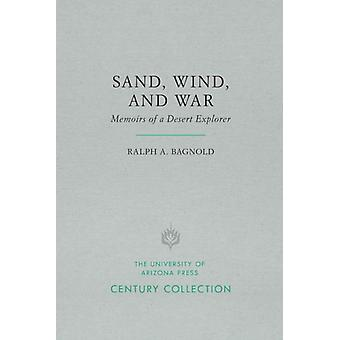 Sand Wind and War by Ralph A. Bagnold