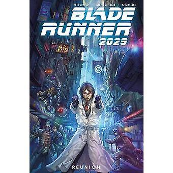 Blade Runner 2029 Vol 1 Reunion