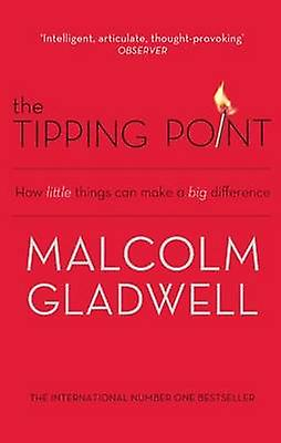 The Tipping Point 9780349113463 by Malcolm Gladwell