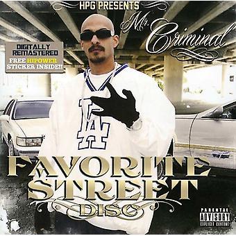 Hpg Presents - Mr. Criminal Favorite Street Disc [CD] USA import