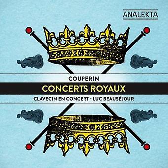 Beausejour, Luc/Clavecin En Concert - Couperin: Concerts Royaux [CD] USA import