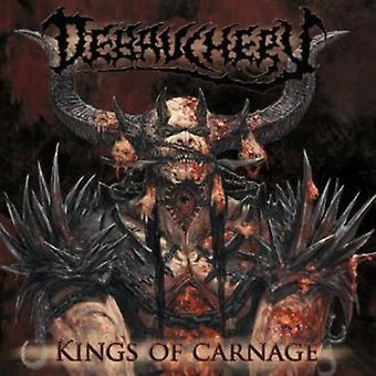 Débauche - importation USA Kings of Carnage [CD]