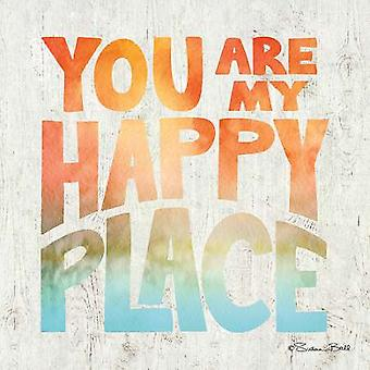 You are My Happy Place Poster Print by Susan Ball (12 x 12)