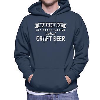 警告は、クラフトビール男性のフード付きスウェットシャツについて話し始めるかもしれない
