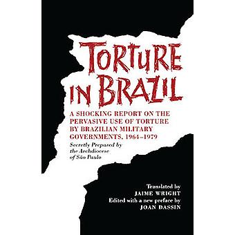 Torture in Brazil - A Shocking Report on the Pervasive Use of Torture