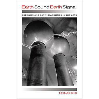 Erde-Ton Erde Signal - Energien und den Umfang der Erde in den Künsten von