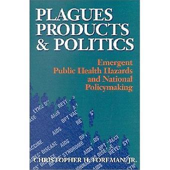 Fléaux - produits - et politique - les risques sanitaires émergents et