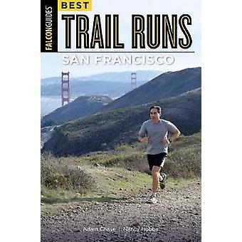 Bästa spår driver San Francisco av bästa Trail körs San Francisco - 9781
